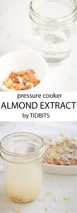 Pressure Cooker Almond Extract: Made with peach pits, sweet, fragrant, divine