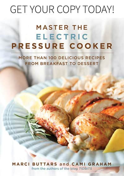 Order our book, Master the Electric Pressure Cooker.