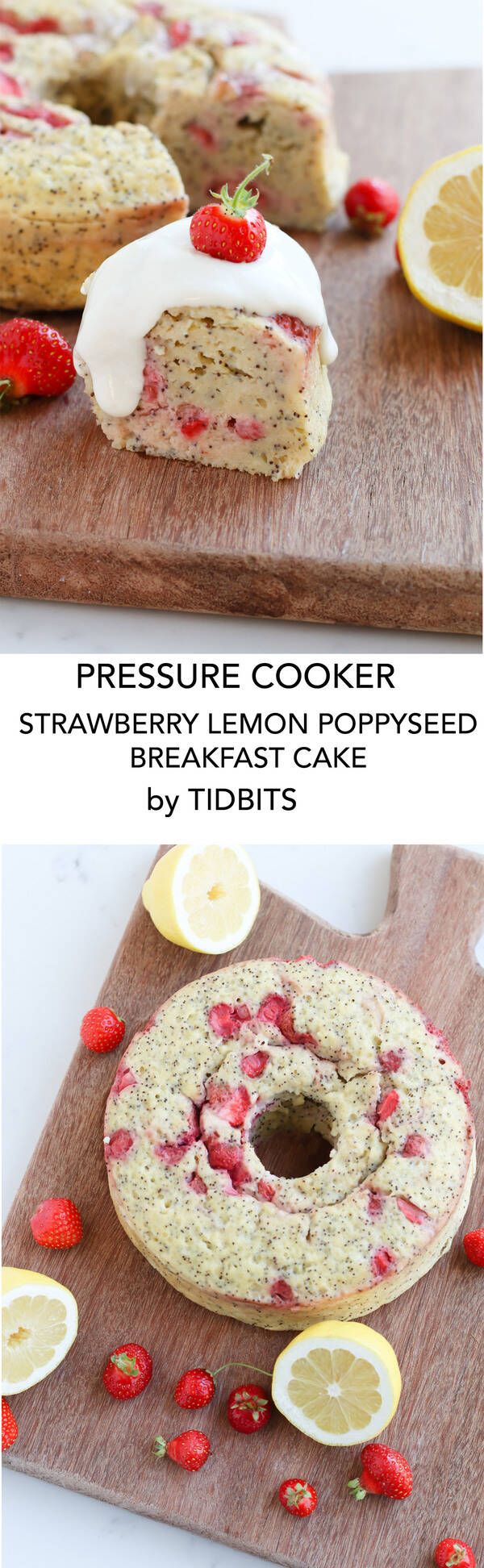Pressure Cooker Strawberry Lemon Poppyseed Breakfast Cake is a bright, whole grain, high protein breakfast to start your day off right!