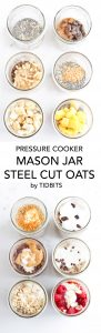 Pressure Cooker Mason Jar Steel Cuts are an easy, nutritious, way to start out your day