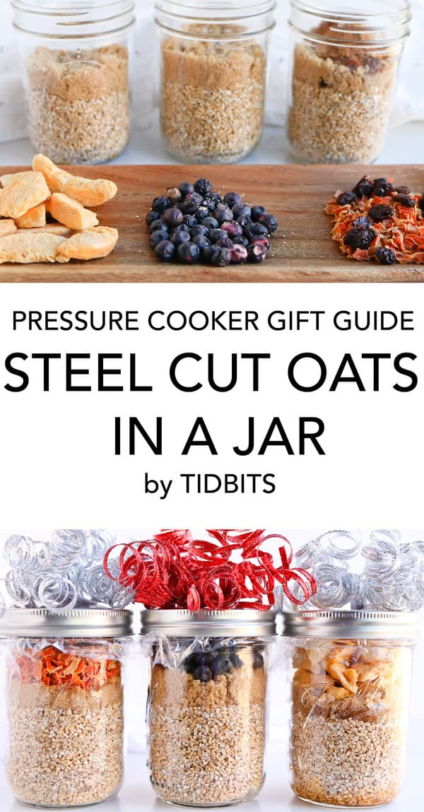 Pressure Cooker Steel Cut Oats in a jar, healthy breakfast ready to go, just add water!