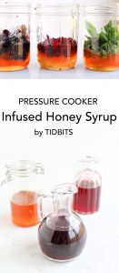 Pressure Cooker Infused Honey Syrup can be customized to your liking and is amazing on everything from pancakes to ice-cream