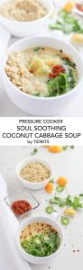 Instant Pot Soul Soothing Coconut Cabbage Soup is a warm, calming bowl of love