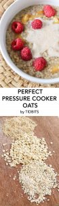 Perfect Pressure Cooker Oatmeal- The best bowl of oatmeal everytime!
