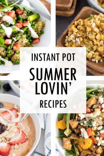 Collage of Summer Instant Pot recipes