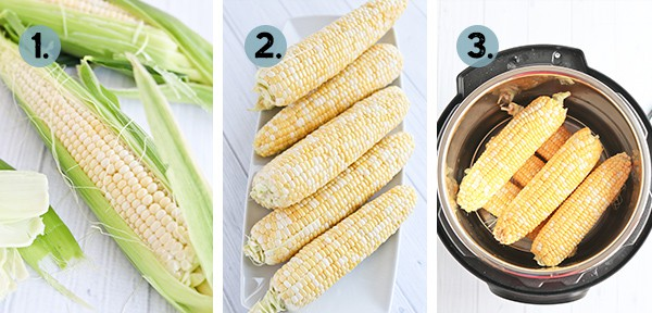 collage of how to cook corn on the cob in the instant pot