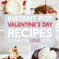 Instant Pot Valentine's Day Recipes to Fall in Love With