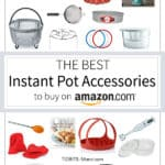The Best Instant Pot Accessories to buy to make you a pressure cooker pro!