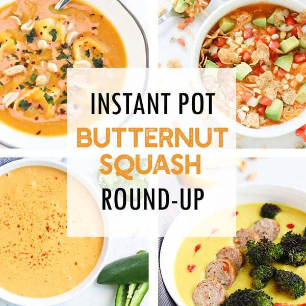 Instant Pot Butternut Squash Recipes round up