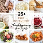 Round up of Instant Pot Thanksgiving Recipes