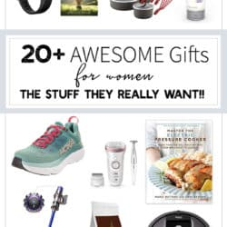 20+ Awesome Gifts for Women – Stuff They Really Want!