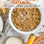 Instant Pot Carrot Cake Oatmeal with carrot sticks and orange slices